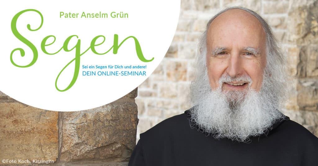 Segnen lernen - Online-Seminar mit Pater Anselm Grün