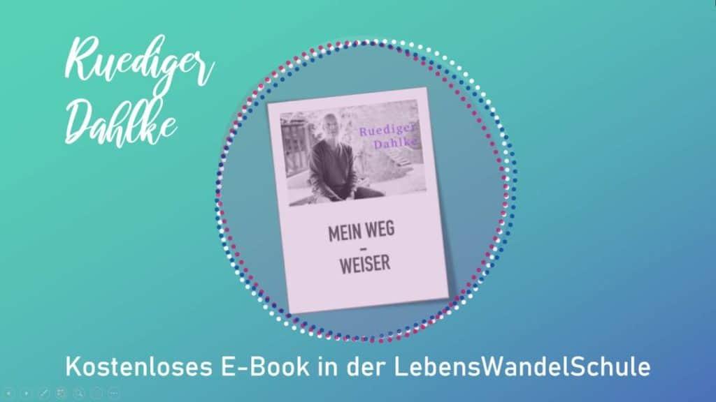 """Ruediger Dahlke: """"Mein Weg – Weiser"""" als kostenloses E-Book"""