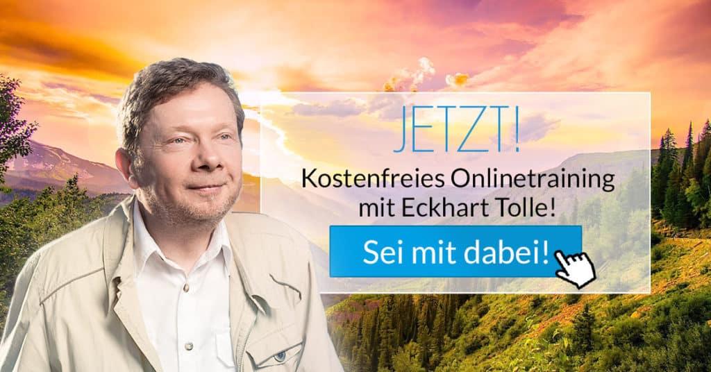 Eckhart Tolle: Jetzt! Kostenloses Online-Training