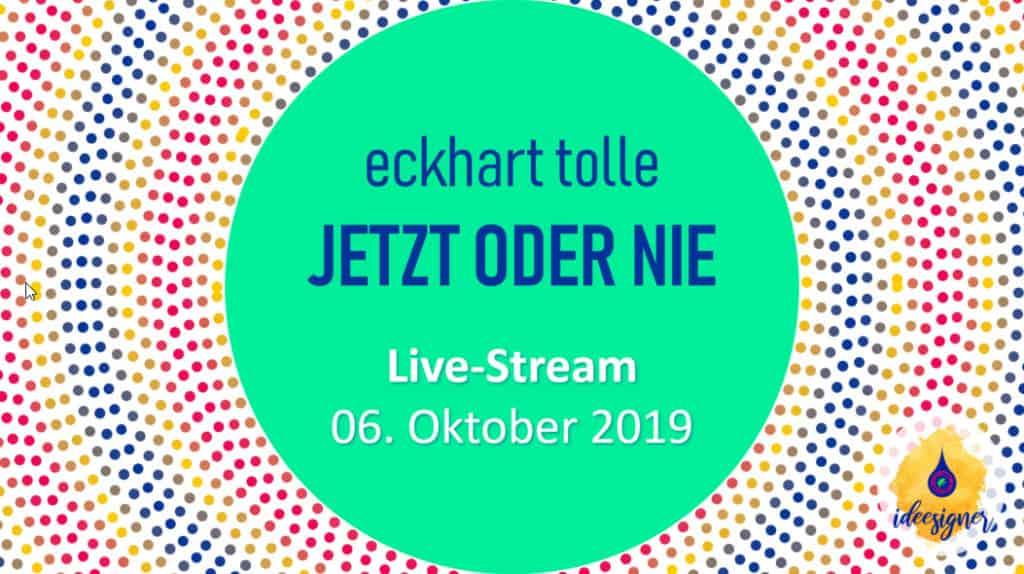 Eckhart Tolle. Live-Stream. JETZT ODER NIE Tour 2019
