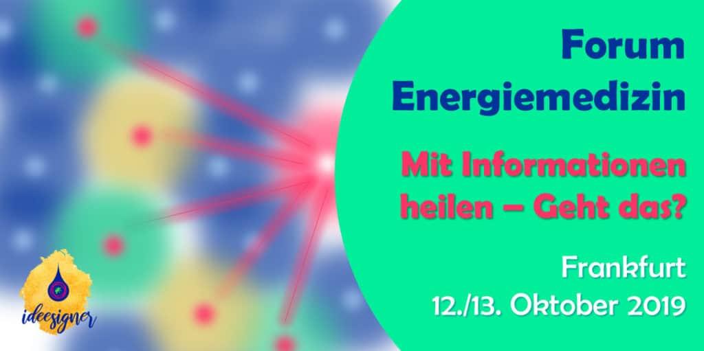 Energiemedizin Workshop-Kongress Frankfurt 2019