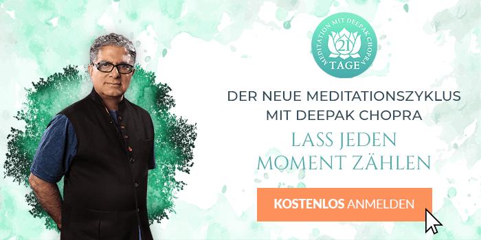 "Deepak Chopra 21 Tage Meditation ""Lass jeden Moment zählen"""