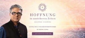"""Deepak Chopra """"Hoffnung in unsicheren Zeiten"""" (21-Tage-Meditation)"""