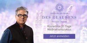 "Deepak Chopra ""Kraft des Glaubens"" (21-Tage-Meditation)"