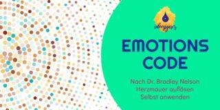 Der Emotionscode und die Herzmauer von Dr. Bradley Nelson. Meine Erfahrungen mit der Selbstanwendung.